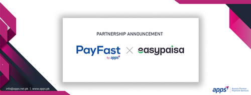 Easypaisa, PayFast join hands to accelerate online payments in Pakistan